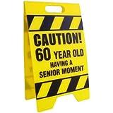 [ビッグマウス]BigMouth Inc Caution 60 Year Old Having A Senior Moment Sign DS-CS60 [並行輸入品]