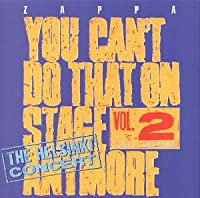 You Can't Do That on Stage Anymore 2