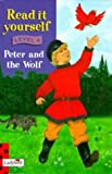 Read It Yourself: Level Four: Peter and The Wolf (Read It Yourself Level 4)