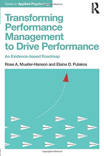 Download Transforming Performance Management to Drive Performance (Applied Psychology Series) 1138051969