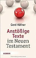 Anstoessige Texte im Neuen Testament