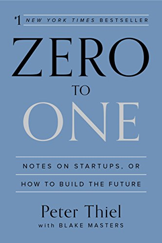 Zero to One: Notes on Startups, or How to Build the Futureの詳細を見る