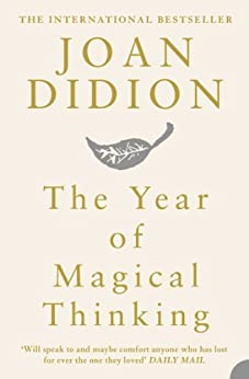 The Year of Magical Thinking by [Didion, Joan]