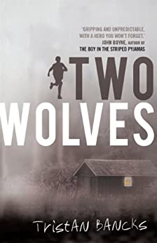Two Wolves by [Bancks, Tristan]