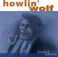 Legendary Blues Recordings: Howlin Wolf by Howlin' Wolf