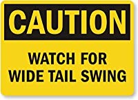 SmartSign by Lyle S-8106-EU-07 Caution: Watch For Wide Tail Swing Vinyl Label 5 Length 7 Width 0.5 Height [並行輸入品]