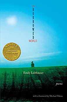 The Borrowed World (Able Muse Book Award for Poetry) by [Leithauser, Emily]
