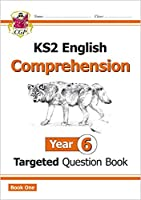 KS2 English Targeted Question Book: Year 6 Comprehension - Book 1: Comprehension Year 6