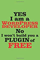 Yes i am a wordpress developer No i won't build you a plugin of free: 6x9 inch | lined | ruled paper | notebook | notes