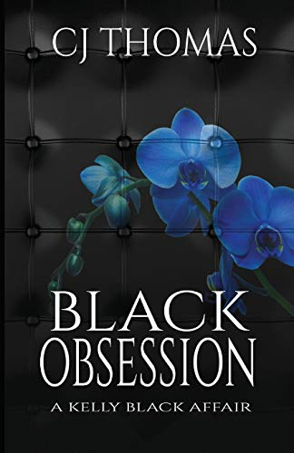 Download Black Obsession (A Kelly Black Affair) 1973437767