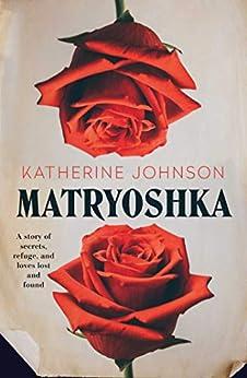Matryoshka by [Johnson, Katherine]
