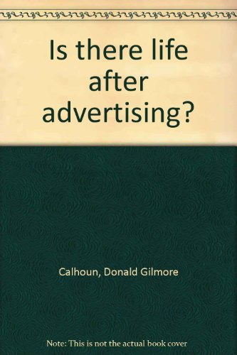 Is there life after advertising?