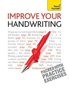 Improve Your Handwriting: Teach Yourself: Learn to write in a confident and fluent hand: the writing classic for adult learners and calligraphy enthusiasts by [Sassoon, Rosemary, Briem, G S E]