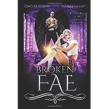 Broken Fae (Ruthless Boys of the Zodiac)
