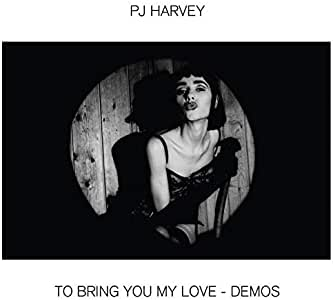 To Bring You My Love - Demos [12 inch Analog]