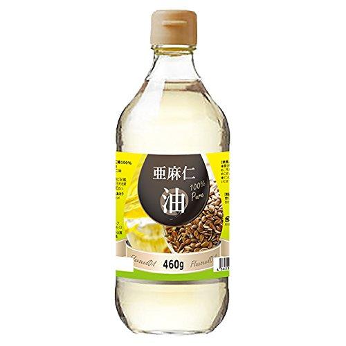 徳用 亜麻仁油100% 460g アマニ油