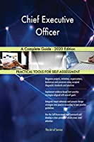 Chief Executive Officer A Complete Guide - 2020 Edition