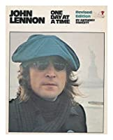John Lennon: One Day at a Time : A Personal Biography of the Seventies