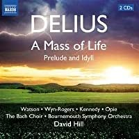Delius: Mass of Life Idylla