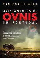Avistamentos de Ovnis em Portugal Testemunhos individuais e coletivos. Relatos de pilotos, militares e forças de segurança. Os casos mais falados nos media. Um livro apaixonante.