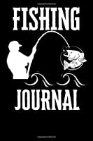 Fishing Journal: Record your fishing adventures in this compact (6x9, 120 page) journal. Record Weather, location , tackle ... and moon phase. A Great gift for a fisherman