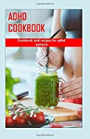 ADHD COOKBOOK: Cookbook and recipes for ADHD patients