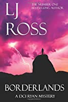 Borderlands: A DCI Ryan Mystery (The DCI Ryan Mysteries)