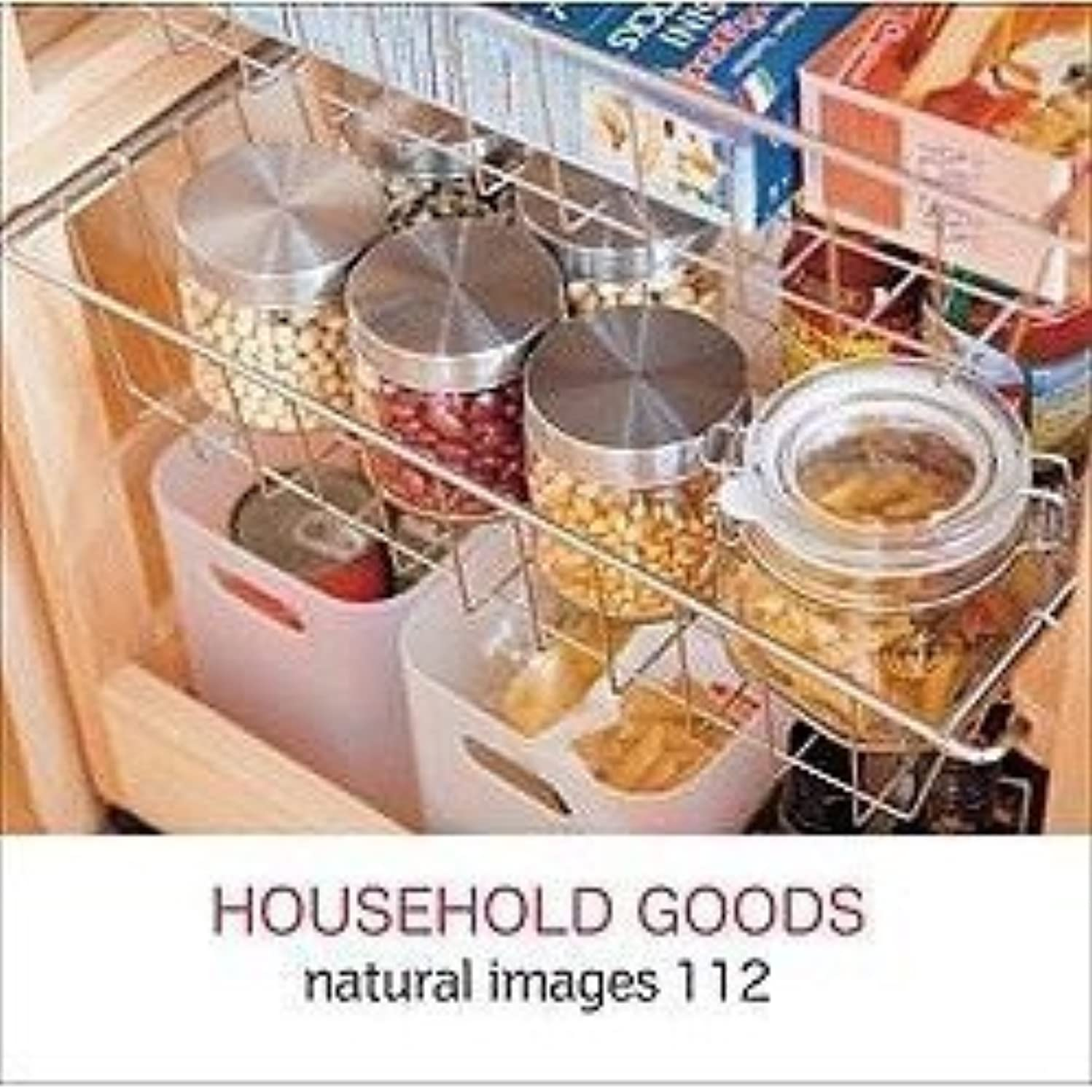 naturalimages Vol.112 HOUSEHOLD GOODS