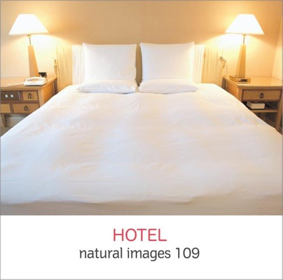 神経障害マニアック願うnatural images Vol.109 HOTEL