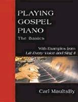 Playing Gospel Piano: The Basics