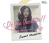 Do the Vacation!!