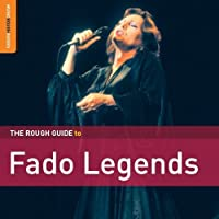 Rough Guide To Fado Legends by Rough Guide