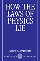 How the Laws of Physics Lie【洋書】 [並行輸入品]