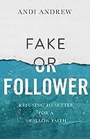 Fake or Follower