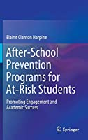 After-School Prevention Programs for At-Risk Students: Promoting Engagement and Academic Success