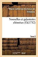 Nouvelles Et Galanteries Chinoises Tome 2 (Litterature)