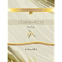 CELBAN or IELTS: Pre-Test (English Edition)