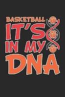 Basketball It's In My DNA: Basketballer Trainer Team Sport Notizbuch liniert DIN A5 - 120 Seiten fuer Notizen, Zeichnungen, Formeln   Organizer Schreibheft Planer Tagebuch
