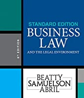 Business Law and the Legal Environment + Mindtap Business Law, 1 Term 6 Months Access Card: Standard Edition