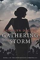 Gathering Storm (Rum Runners' Chronicles)