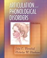 Articulation and Phonological Disorders (5th Edition)