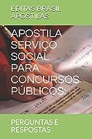 APOSTILA SERVIÇO SOCIAL PARA CONCURSOS PÚBLICOS:: PERGUNTAS E RESPOSTAS