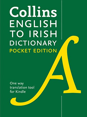 Collins English to Irish (One Way) Dictionary: Pocket edition (Collins Pocket Reference) (Irish Edition)