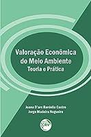 Valoração Econômica do Meio Ambiente