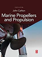 Marine Propellers and Propulsion, Fourth Edition