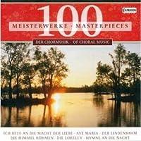 100 Choral Masterpieces