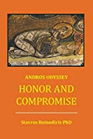 Honor And Compromise: Andros Odyssey