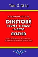 Diksyonè Pwovèb, Ti pawòl ak Dizon Ayisyen - Tòm 2 (Diksyonè Pwovèb Ayisyen)