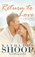 Return to Love (The Endless Love)