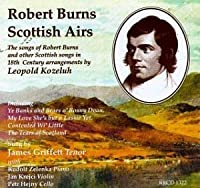 Robert Burns Scottish Airs - The Songs of RB and other Scottish Songs in 18th Century Arrangements by Leopold Kozeluh (Campion)
